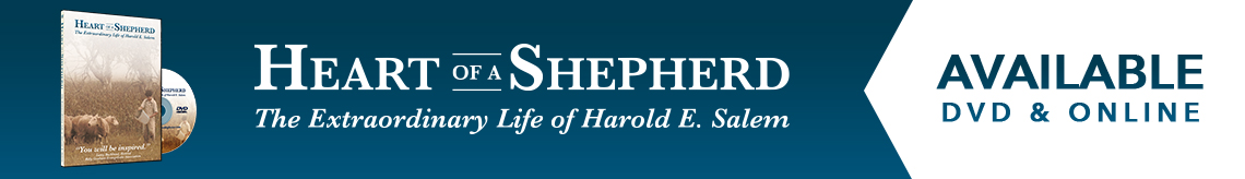 Heart of a Shepherd - The Extraordinary Life of Harold E. Salem | Available on DVD & Online