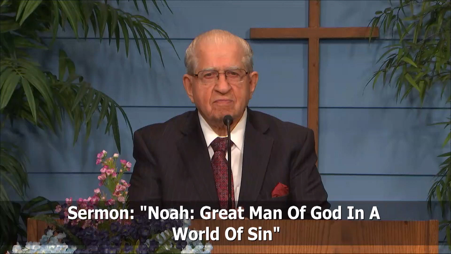 Noah: Great Man Of God In A World Of Sin